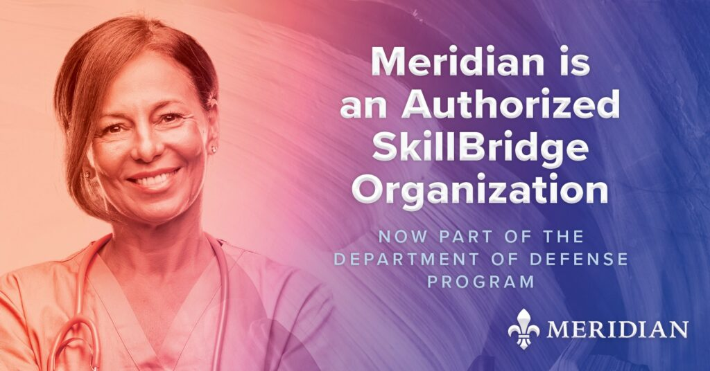 Meridian is an Authorized SkillBridge Organization